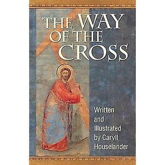 The Way of the Cross by Houselander & Caryll