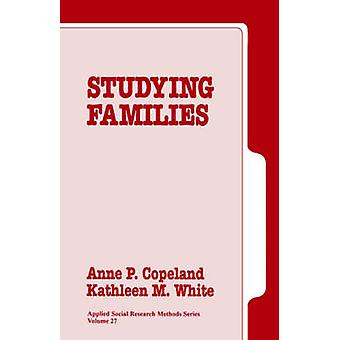 Studying Families by Copeland & Anne P.