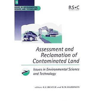 Assessment and Reclamation of Contaminated Land by Harrison & R M