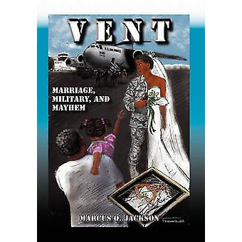 Vent by Jackson & Marcus Q.