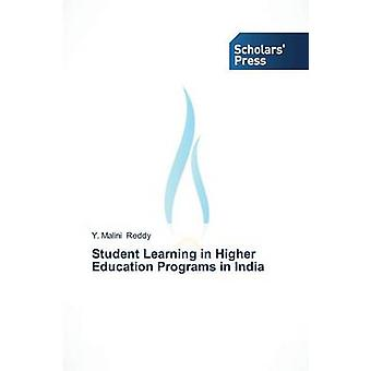 Student Learning in Higher Education Programs in India by Reddy Y. Malini