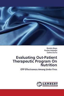 Evaluating OutPatient Therapeutic Program on Nutrition by Ahoya Brenda