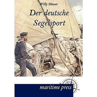 Der deutsche Segelsport by Stwer & Willy