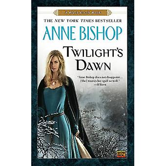Twilight's Dawn - A Black Jewels Book by Anne Bishop - 9780451464057 B
