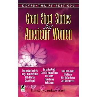 Great Short Stories by American Women by Candace Ward - 9780486287768