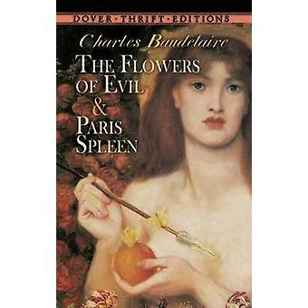The Flowers of Evil - AND Paris Spleen by Charles Baudelaire - 9780486