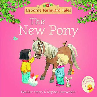 The New Pony (New edition) by Heather Amery - Stephen Cartwright - 97