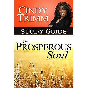 The Prosperous Soul Study Guide by Cindy Trimm - 9780768405217 Book