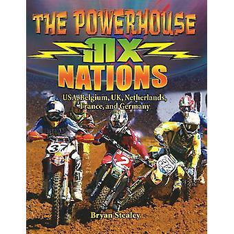 Powerhouse MX Nations - US - Belgium - UK - Netherlands - France and G