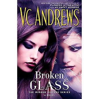 Broken Glass by V C Andrews - 9781476792422 Book