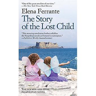 The Story of the Lost Child by Elena Ferrante - 9781594139963 Book