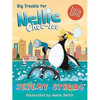 Big Trouble For Nellie Choc-Ice by Big Trouble For Nellie Choc-Ice -