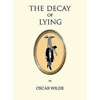 The Decay of Lying by Oscar Wilde - 9781847496829 Book