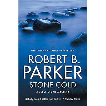 Stone Cold by Robert B. Parker - 9781843442172 Book