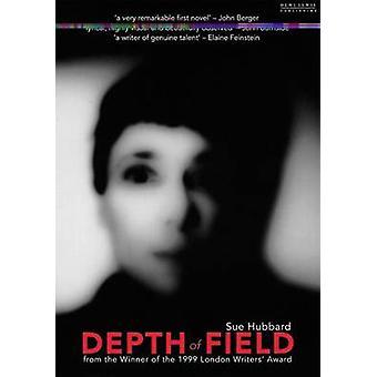 Depth of Field by Sue Hubbard - 9781899235827 Book
