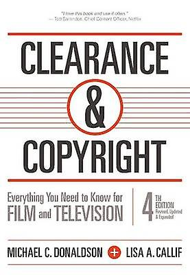 Clearance & Copyright - Everything You Need to Know for Film and Telev