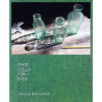 Once - Still & Forever (Limited ed) by Jessica Backhaus - 97838682844