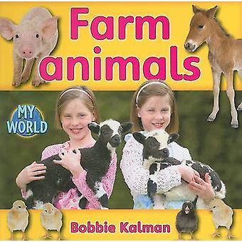 Farm Animals by Bobbie Kalman - 9780778795773 Book