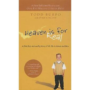 Heaven Is for Real by Todd Burpo - Lynn Vincent - 9781613836668 Book