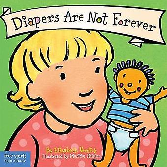 Diapers Are Not Forever by Elizabeth Verdick - Marieka Heinlen - 9781