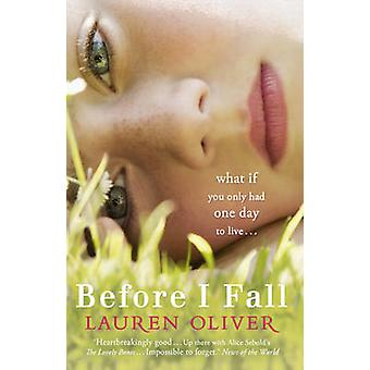 Before I Fall by Lauren Oliver - 9780340980903 Book