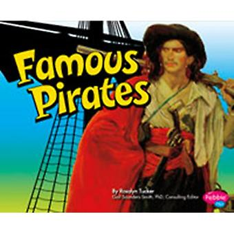 Famous Pirates (Pirates Ahoy!) (Library Binding) by Tucker Rosalyn