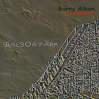 Barry Aiken - importation USA Balboa Park [CD]
