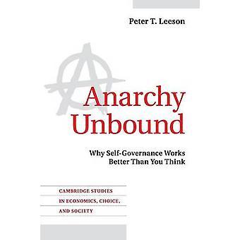 Anarchy Unbound par Peter T Leeson