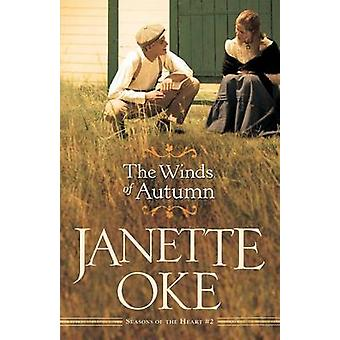 The Winds of Autumn (Repackaged Ed.) by Janette Oke - 9780764208010 B