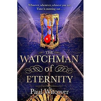 Väktaren av evighet - bok 2 av Paul Witcover - 9780857501608 bok