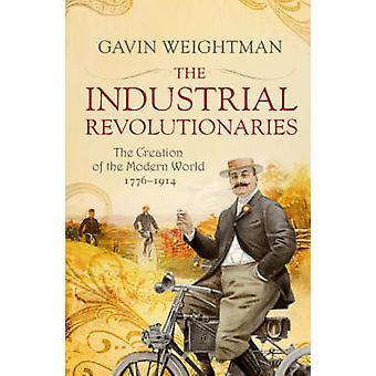 Os revolucionários Industrial - os criadores do mundo moderno, 1776
