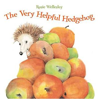 The Very Helpful Hedgehog by Rosie Wellesley - 9781843651987 Book