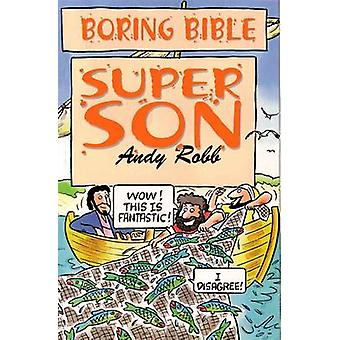 Super Son by Andy Robb - 9781846943867 Book