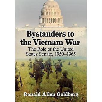 Zuschauer gegen den Vietnamkrieg - die Rolle des Senats der Vereinigten Staaten-