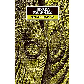 The Quest for Meaning by Oswald Hanfling - 9780631153337 Book