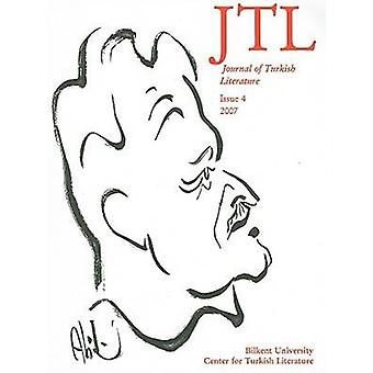 Journal of Turkish Literature - Issue 4 by Talat Sait Halman - Laura M