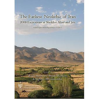 De vroegste neolithische van Iran - 2008 Excavations at Sheikh-e Abad en