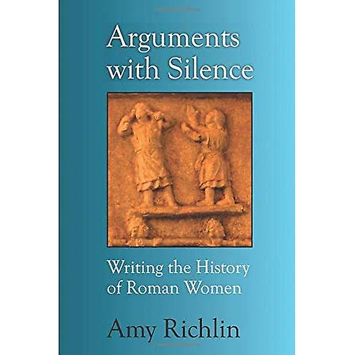 Arguments with Silence  Writing the History of Rohomme femmes