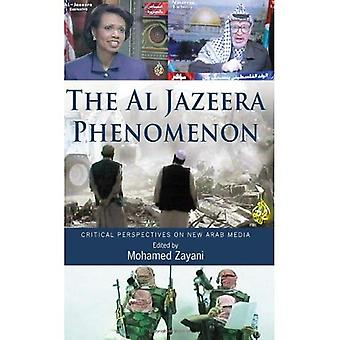 Al Jazeera fenomenet: Kritiska perspektiv på nya arabiska medier