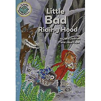 Little Bad Riding Hood (Tadpole: Fairytale Twists)