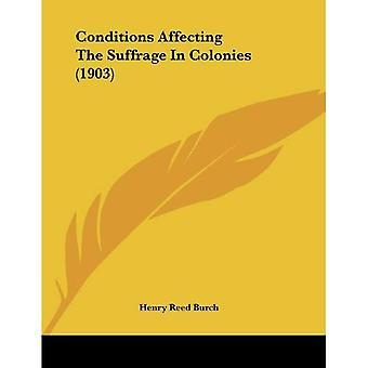Condições que afetam o sufrágio nas colônias (1903)