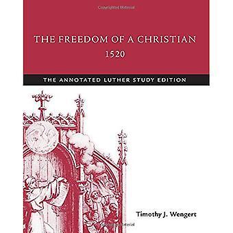 De vrijheid van een christen, 1520: de geannoteerde Luther, studeren Edition
