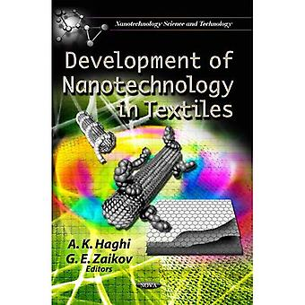 DEVELOPMENT OF NANOTECHNOLOGY IN TEXTILE (Nanotechnology Science and Technology: Materials Science and Technologies)