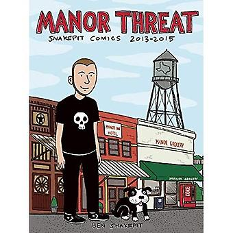 Minaccia di Manor: Snakepit Comics 2013-2015
