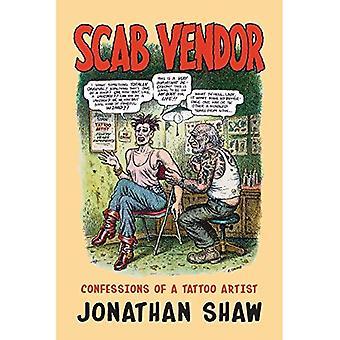 Scab Vendor: Confessions of a�Tattoo Artist