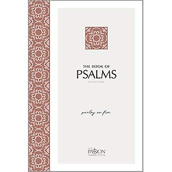 The Book of Psalms (2nd Edition): Poetry on Fire (Passion Translation)