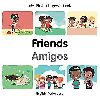 My First Bilingual Book-Friends (English-Portuguese) (My First Bilingual Book) [Board book]