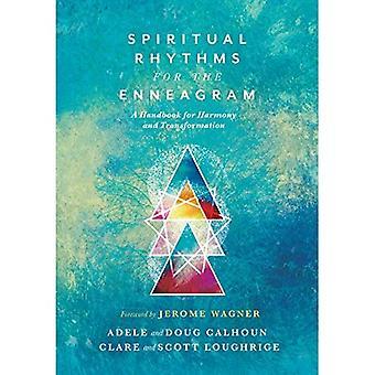 Spiritual Rhythms for the Enneagram: A Handbook for Harmony and Transformation