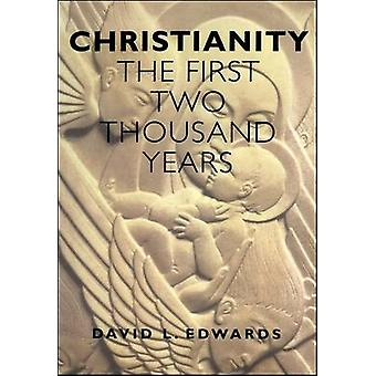 Christianity First 2000 Years The First Two Thousand Years by Edwards & Geoffrey