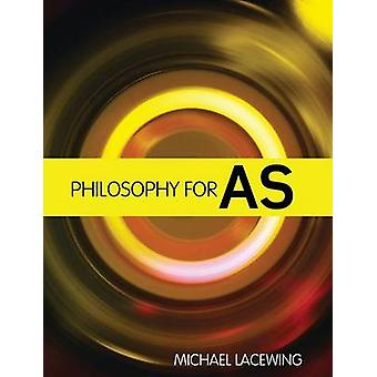 Philosophy for as 2008 Aqa Syllabus by Lacewing Michae